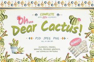 Oh...Dear Cactus!
