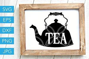 Tea SVG Farmhouse SVG Cut File