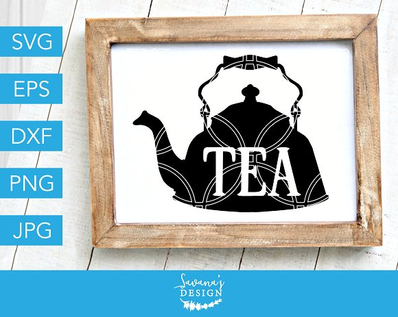 Tea SVG Farmhouse SVG Cut File