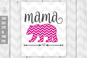 Mama Bear SVG DXF Print files