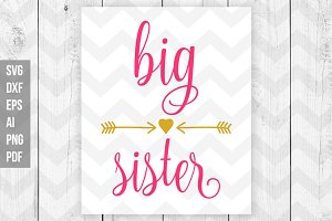 Big sister SVG/ DXF/ Print files