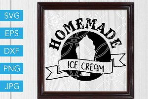 Homemade Ice Cream SVG Cut File