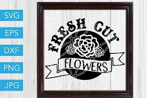 Fresh Cut Flowers SVG Cut File