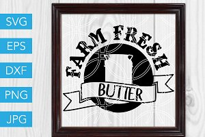 Farm Fresh Butter SVG Cut File