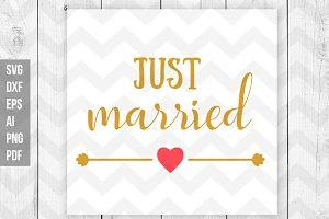 Just Married SVG/DXF/Print files