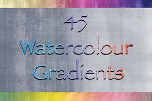 45 Watercolour Gradient Overlays