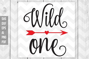 Wild one svg/dxf/print files