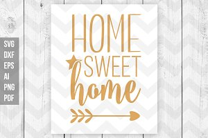 Home sweet home SVG/DXF/Print