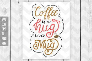 Coffee quote SVG/DXF/Print files