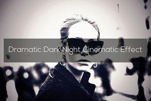 Dramatic Dark Night Cinematic Effect