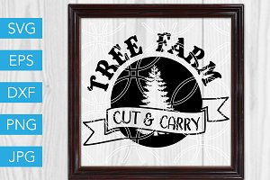 Tree Farm SVG Cut and Carry