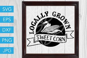 Locally Grown Sweet Corn SVG