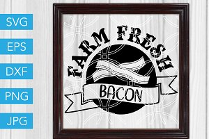 Farm Fresh Bacon SVG Pig Farm SVG