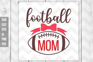 Football mom SVG/DXF/Print files