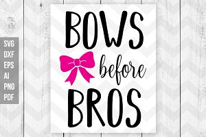 Bows before bros SVG/DXF/Print files