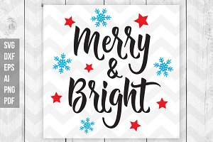 Merry and Bright SVG/DXF/Print files
