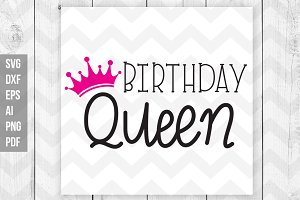 Birthday Queen SVG/DXF/Print files