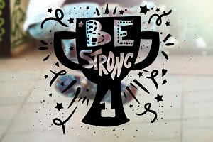 Be Strong Overlay