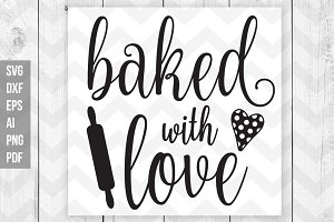 Baked with love SVG/DXF/Cut files