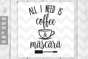 Coffee & Marcara Svg/Print files
