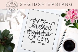 Blessed Momma of Cats SVG DXF EPS