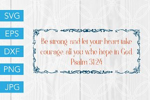 Heart Take Courage Bible Verse SVG