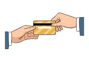 Hand give bank card pop art vector illustration
