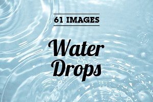 Water Drops ~ 61 images ~
