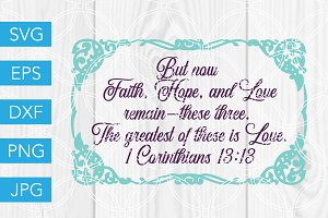 Faith Hope and Love SVG Scripture