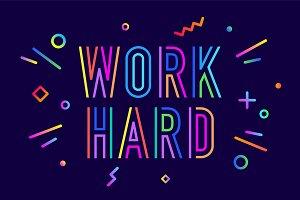 Work hard. Poster banner