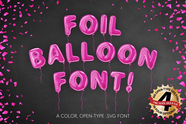 Fonts: Jeffry Macpherson Visuals - Foil Balloon Font pink gold silver