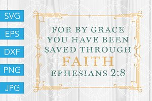 Ephesians 2 8 SVG Cut File