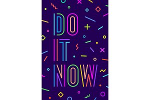 Motivation positive poster Do It Now