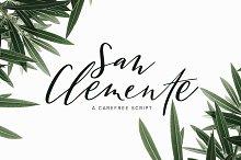 San Clemente | A Carefree Script