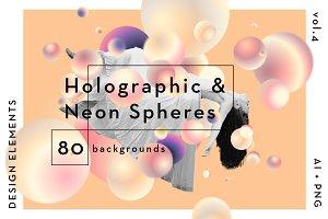 Holographic & Neon Spheres