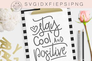 Stay Cool and Positive SVG DXF EPS