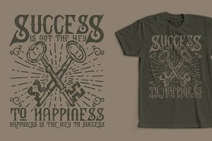Success Happiness Quote Shirt Design