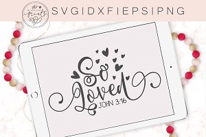 So Loved SVG DXF PNG EPS