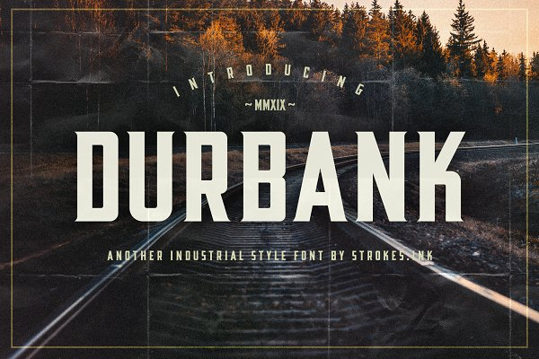 Fonts: STROKES.INK - Durbank - Industrial Style Font
