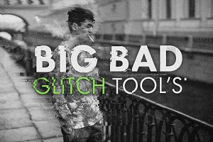 Big Bad Glitch Tool's