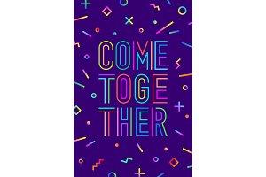 Come together. Motivation positive poster