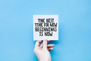 Best time for new beginnings is now