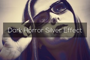 Dark Horror Silver Effect