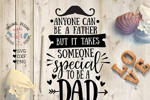 It takes someone special to be a Dad