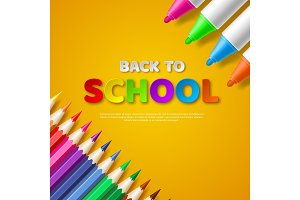 Back to school paper cut style letters with realistic colorful pencils and markers. Yellow background. Vector illustration.