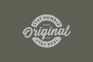 Stay Humble Stay Original