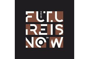 Future is now abstract geometric vector t-shirt and apparel desi