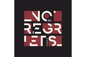 No regrets abstract geometric vector t-shirt and apparel design,