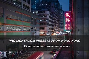 PRO LIGHTROOM PRESETS FROM HONG KONG