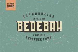 Bedebah Typeface Font
